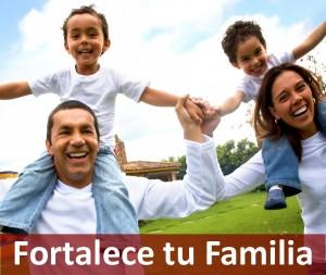 Fortalece tu Familia